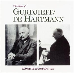 The Music of Gurdjieff/de Hartmann